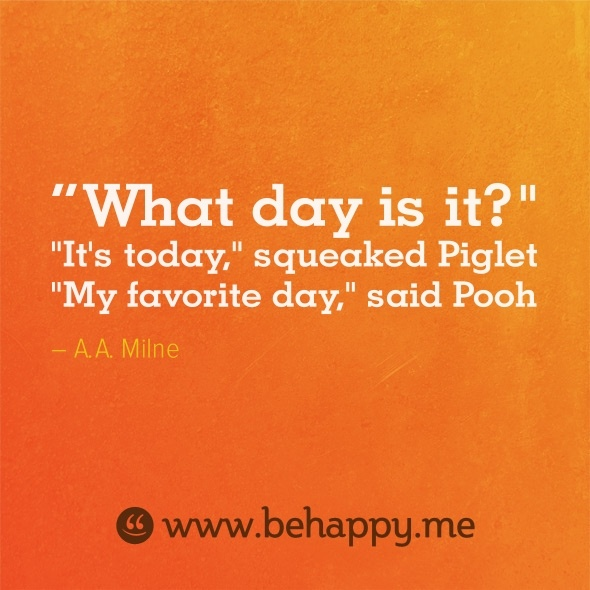What-day-is-it-Its-today-My-favorite-day